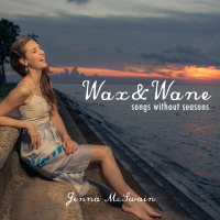 Wax and Wane: Songs Without Seasons