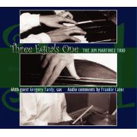 Album Three Equals One by Jim Martinez