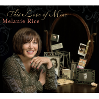 Album This Love of Mine by Melanie Rice