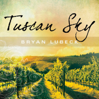 Album Tuscan Sky by Bryan Clarke Lubeck