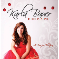 Album Hope is Alive ~ a Time for Christmas all songs written and recorded by... by Karla Bauer