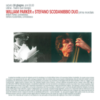 William Parker & Stefano Scodanibbio Bass Duo To Be Released March 24 On Centering Records