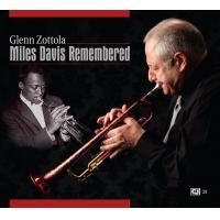 Remembering Miles Davis by Glenn Zottola