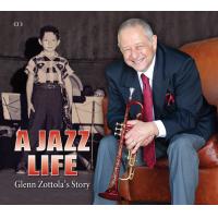 A Jazz Life by Glenn Zottola