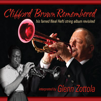 Glenn Zottola: Clifford Brown Remembered