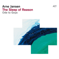 Album The Sleep Of Reason - Ode To Goya by Arne Jansen