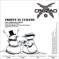 Brownman & Cruzao - Frosty El Cubano (Xmas single) by Brownman