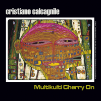 Cristiano Calcagnile: Multikulti Cherry On