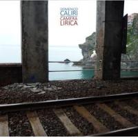 Domenico Caliri: Camera Lirica