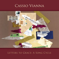 Album Letters to Grace: A Song Cycle by Cassio Vianna