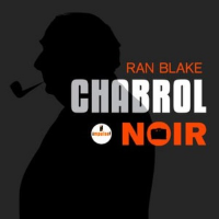 "Read ""Chabrol Noir"""