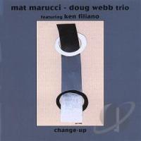 Mat Marucci: Change-Up w/Doug Webb
