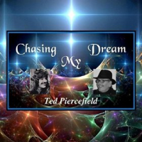 Ted Piercefield: Chasing My Dream