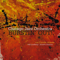 Chicago Jazz Orchestra: Burstin' Out!
