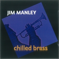 Jim Manley: Chilled Brass