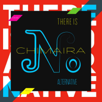 Chimaira: There Is No Alternative