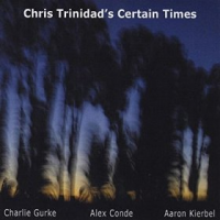 Album Chris Trinidad's Certain Times by Chris Trinidad