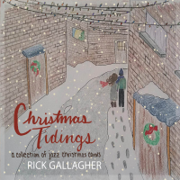 Album Christmas Tidings - A Collection of Jazz Christmas Carols by Rick Gallagher