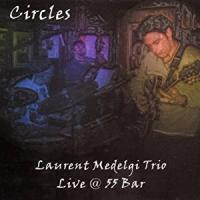 Circles, live@55 Bar