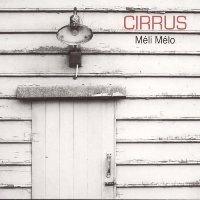 Album Méli Mélo by Cirrus