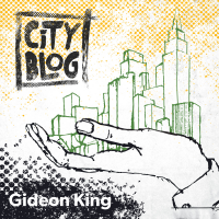 Gideon King & City Blog: City Blog