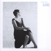 Comes Love by Elaine Dame