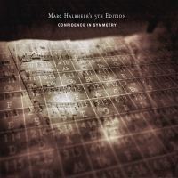 "Marc Halbheer's 5th Edition Releases ""Confidence In Symmetry"" on Texit Music"