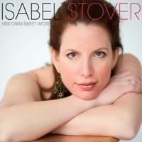 Album Her Own Sweet World by Isabel Stover