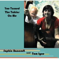 Album You Turned The Tables On Me by Bancroft And Lyne