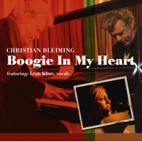 Christian Bleiming-Boogie in My Heart; featuring Leah Kline