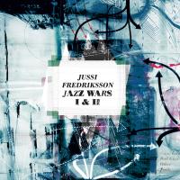 Jussi Fredriksson: Jazz Wars