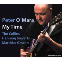 "Read ""Peter O'Mara: My Time"" reviewed by AAJ Staff"