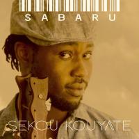 Album SABARU by Sekou Kouyate