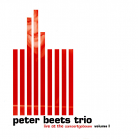 Live at the Concertgebouw - Volume I by Peter Beets