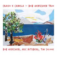 Album Cravo e Canela by Bob Henschen