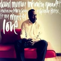 Album Be My Monster Love by David Murray