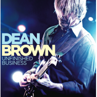 Album Dean Brown Unfinished Business by Dean Brown