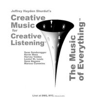 Jeffrey H. Shurdut's Creative Music For Creative Listening - DMG by Jeffrey Hayden Shurdut