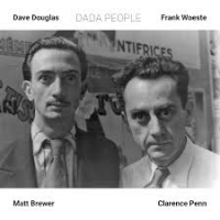 Dave Douglas: Dada People