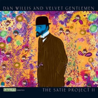 "Read ""Dan Willis and Velvet Gentlemen: The Satie Project II"" reviewed by Dave Wayne"