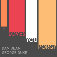 A New Duet Release By Dan Dean And George Duke