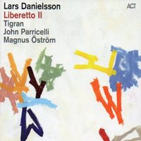 Album Liberetto II by Lars Danielsson