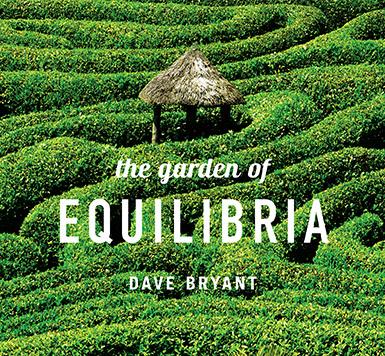 Album The Garden of Equilibria by Dave Bryant