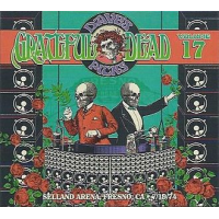 Grateful Dead: Dave's Picks Volume 17 -  Selland Arena, Fresno, CA 7/19/1974
