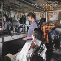 Massimo De Mattia - Bruno Cesselli: Skin