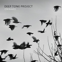 Album Onward by Deep Tone Project