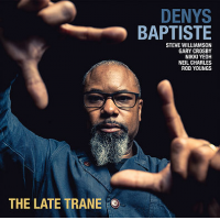 Denys Baptiste: The Late Trane