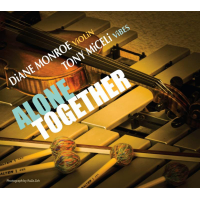 Diane Monroe and Tony Miceli: Alone Together