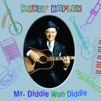 "Mykazoo Music And Universal To Release Randy Kaplan's Blues CD For Kids, ""Mr. Diddie Wah Diddie""  July 10"
