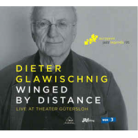 Dieter Glawischnig: Winged by Distance (Live at Theater Gütersloh)